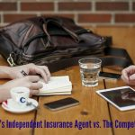 The Life of Today's Independent Insurance Agent